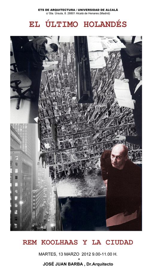 El Último Holandés. Rem Koolhaas y la ciudad