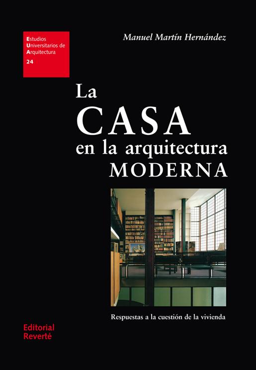 La casa en la arquitectura moderna metalocus for Arquitectos de la arquitectura moderna