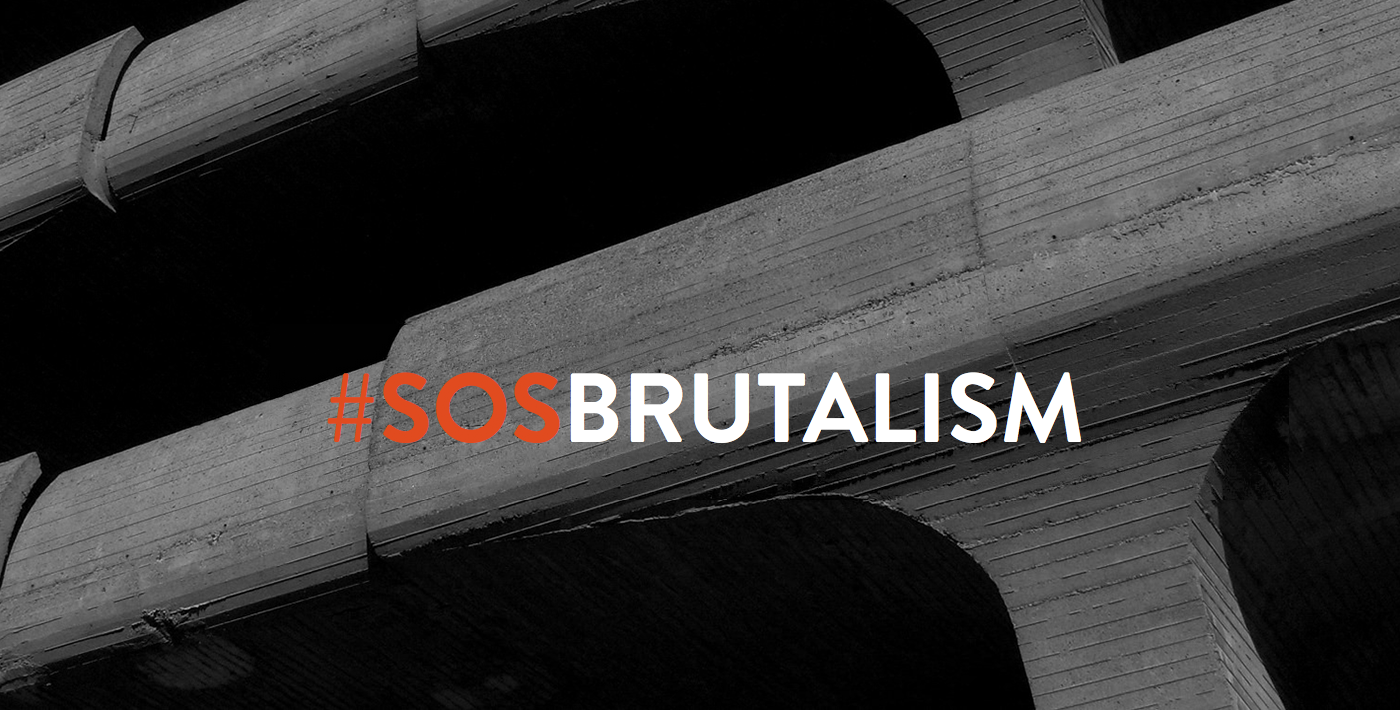 SOS Brutalism. Memory of the twentieth century