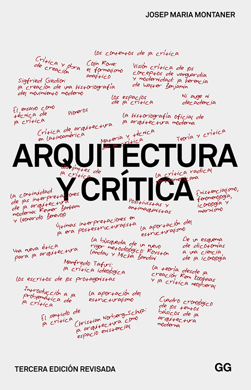 """Architecture and Criticism"", by Josep Maria Montaner. Courtesy of Gustavo Gili."