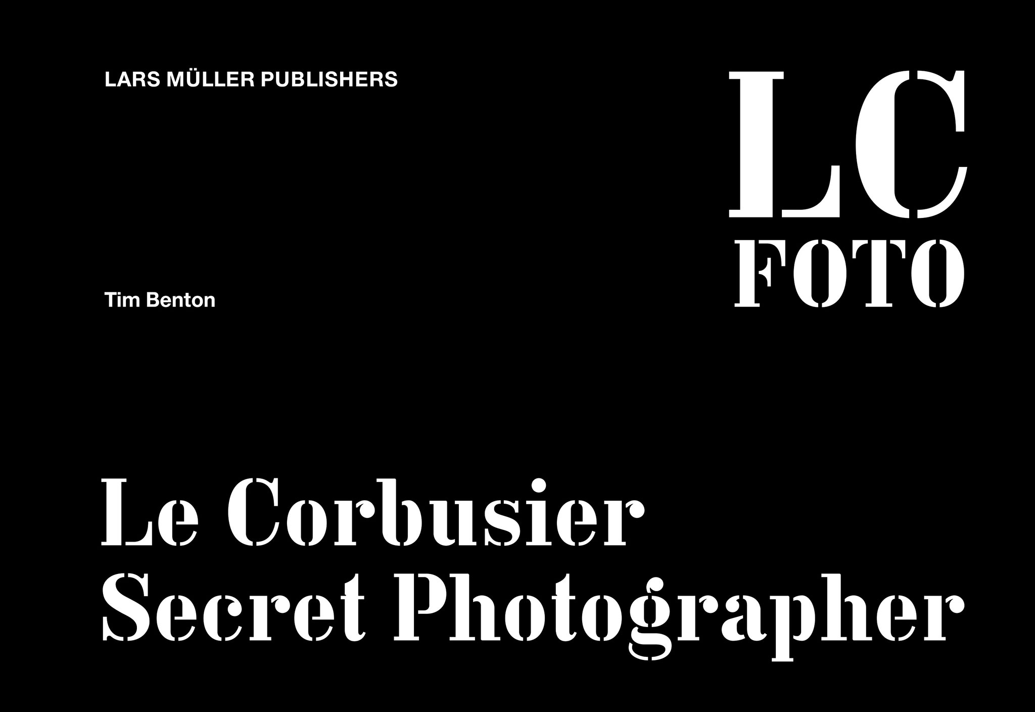 Portada. Le Corbusier Secret Photographer