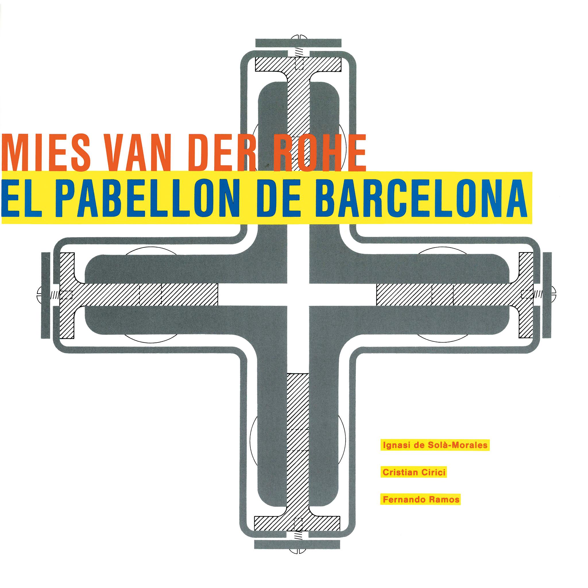 """Portada en español. Reedición de """"Mies van der Rohe. El Pabellón de Barcelona"""""""