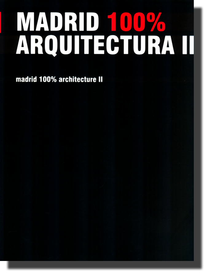 Portada, MADRID 100% ARQUITECTURA II