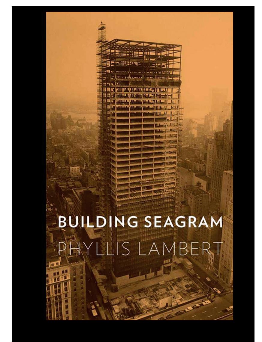 Portada. BUILDING SEAGRAM por PHYLLIS LAMBERT