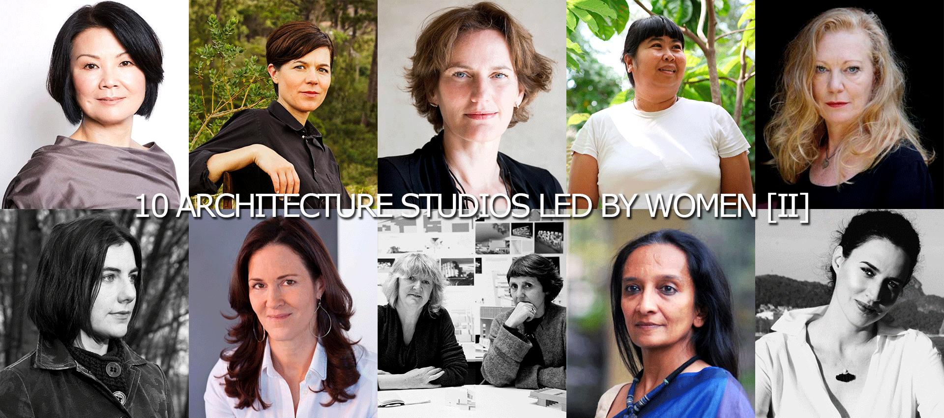 10 Estudios de arquitectura dirigidos por mujeres [II]
