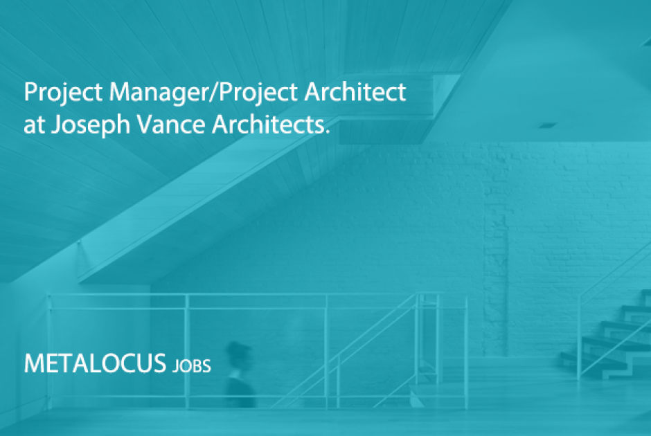 Project Manager Project Architect At Joseph Vance Architects New