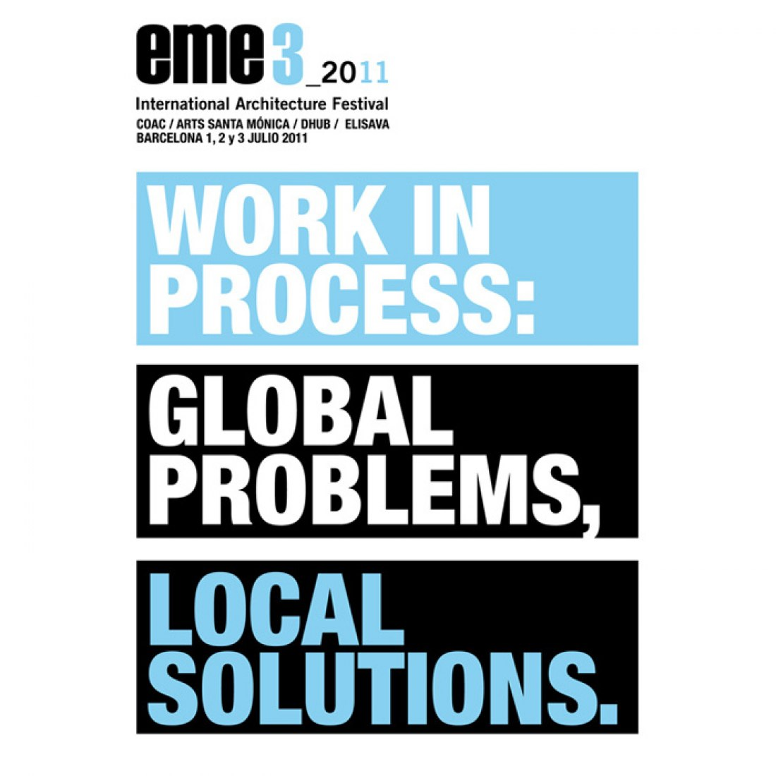 Eme3. WORK IN PROCESS: GLOBAL PROBLEMS LOCAL SOLUTIONS
