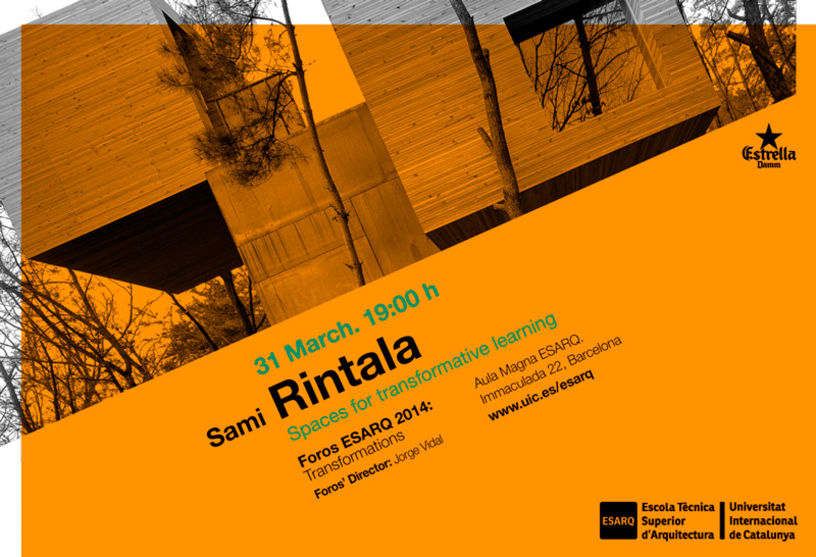 "Sami Rintala. Lecture Poster. ""Foros Esarq 2014: Transformations"". Courtesy of Marta Poch."