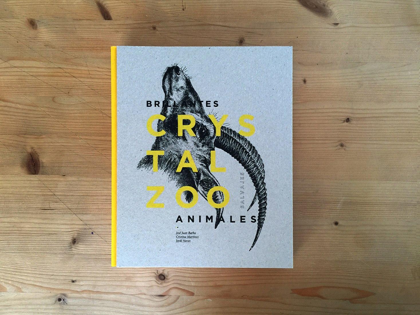 Cover. CrystalZoo. Sparkling Wild Animals by José Juan Barba, Cristina martínez y Jordi Navas. Image courtesy of Rafa Molina Planelles.
