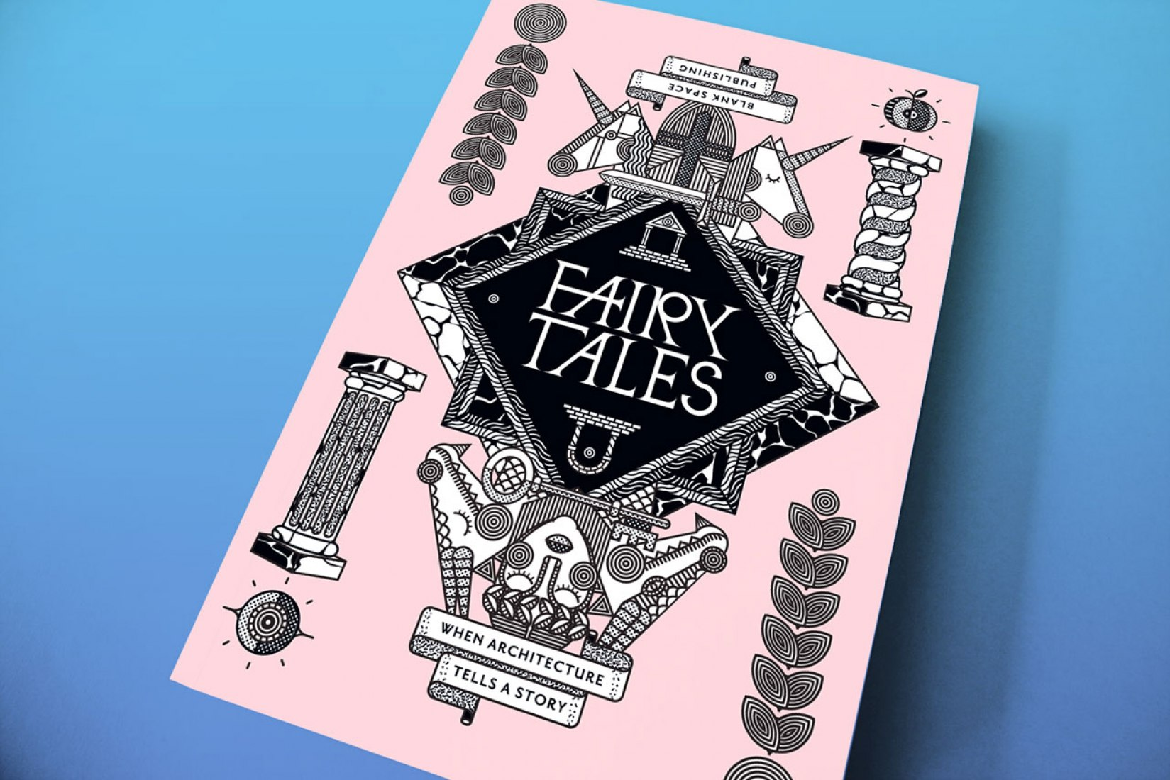 Cover. Fairy Tales: When Architecture Tells a Story. Courtesy of Blank Space