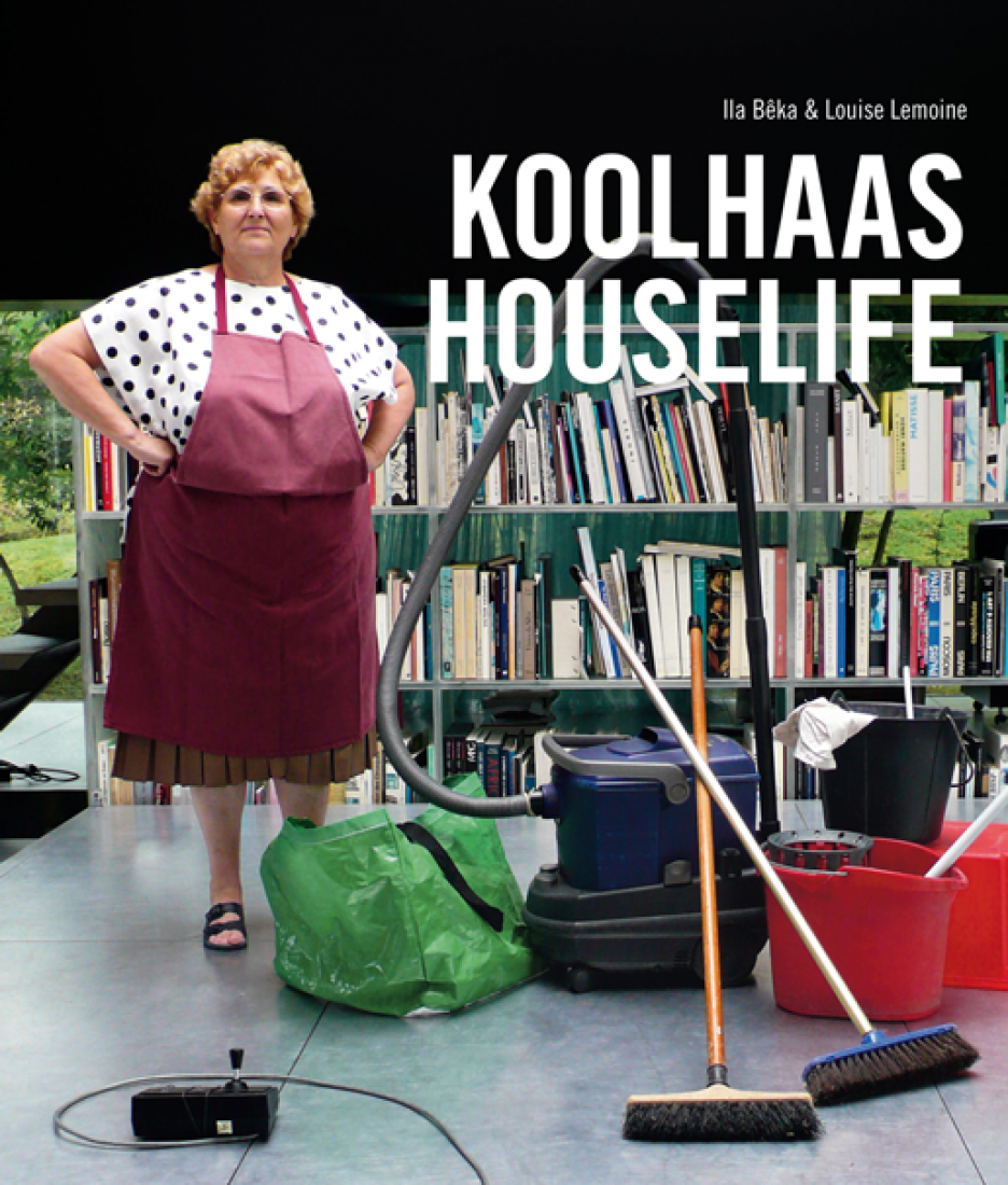 Cartel. Koolhaas Houselife, por Ila Bêka y Louise Lemoine.