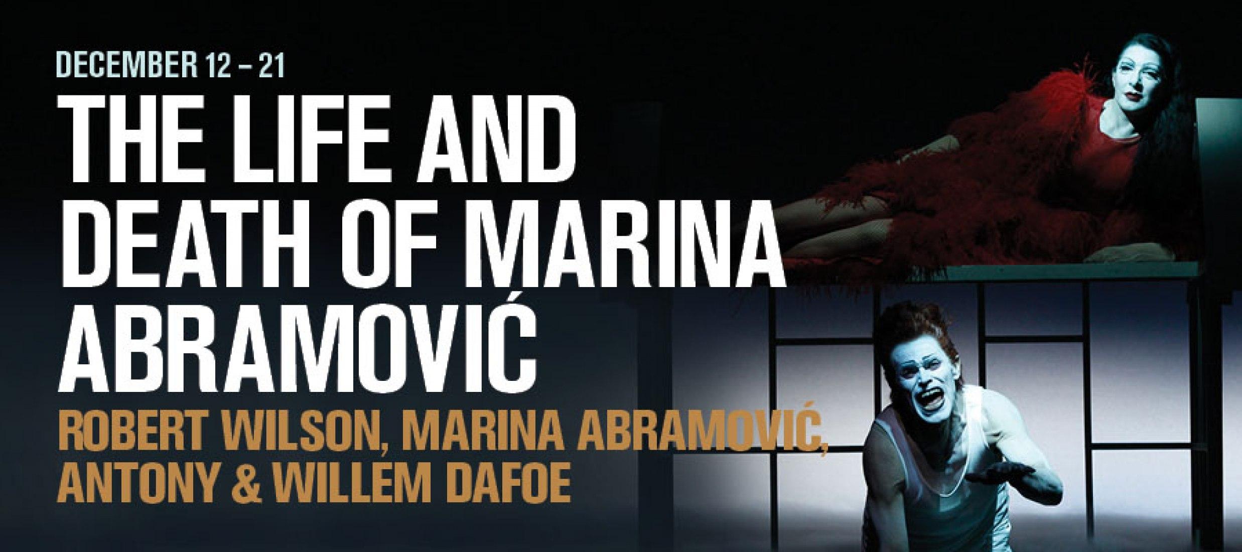 Cartel. The Life and Death of Marina Abramović. Imagen cortesía de Luminato Festival.  Fotografía © Lucie Jansch.