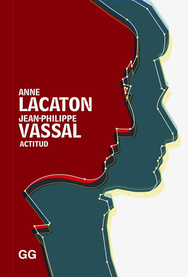 Cover. Actitud. Lacaton & Vassal. Image courtesy of Editorial Gustavo Gili