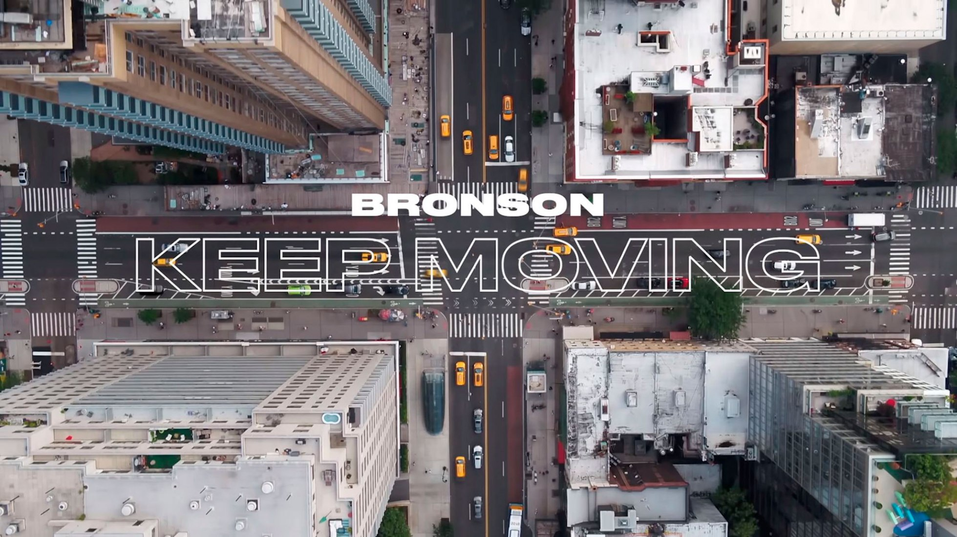 'Keep moving' by Bronson