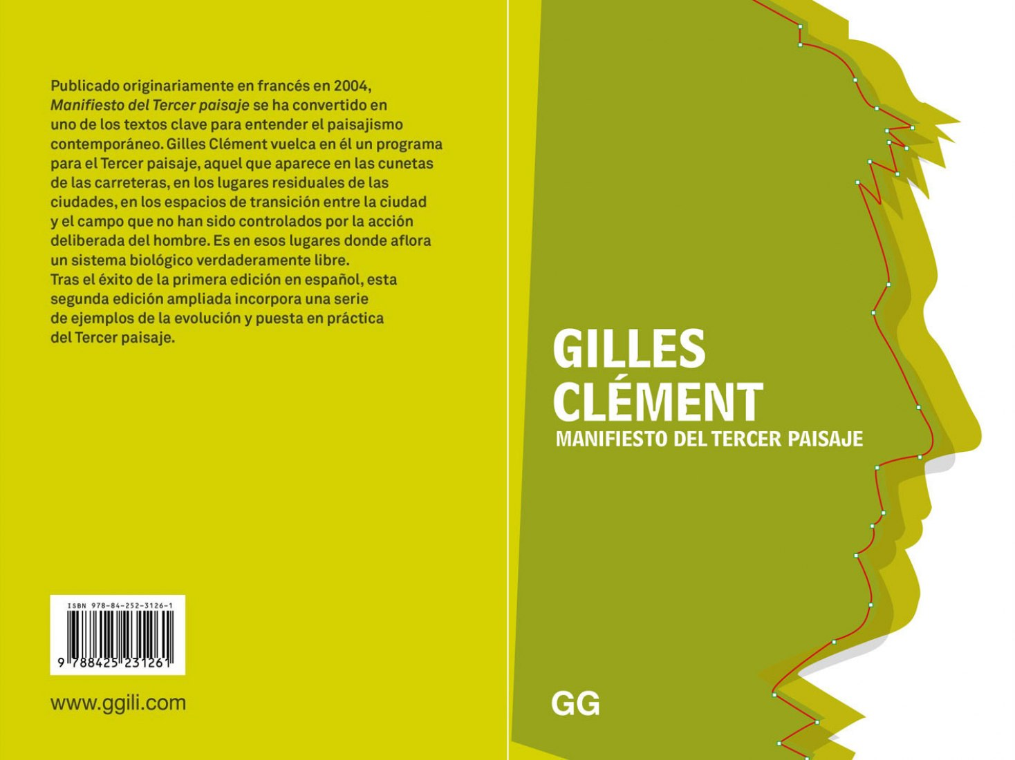 Cover and back cover. Manifiesto del tercer paisaje by Gilles Clément. Courtesy of Ed. GGili