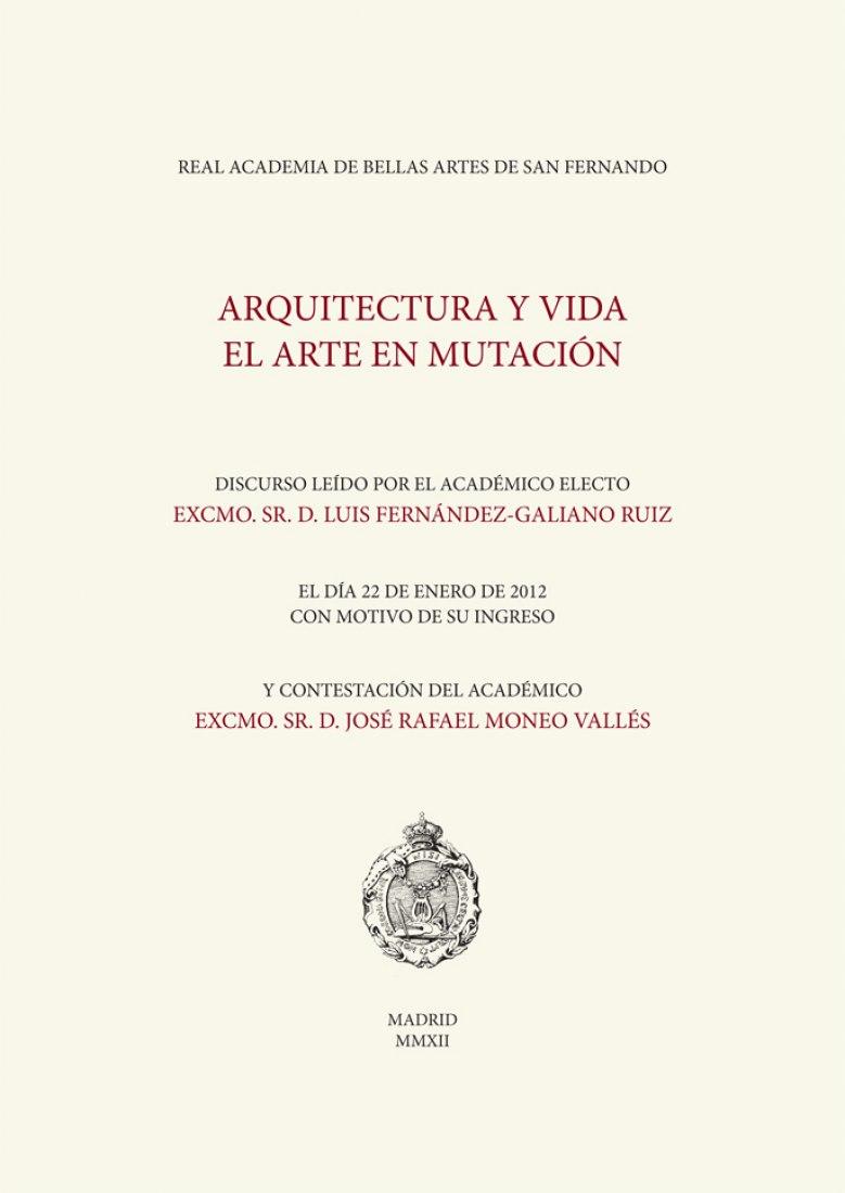 Conferencia del académico electo Luis Fernández-Galiano Ruiz y respuesta del académico José Rafale Moneo Vallés.