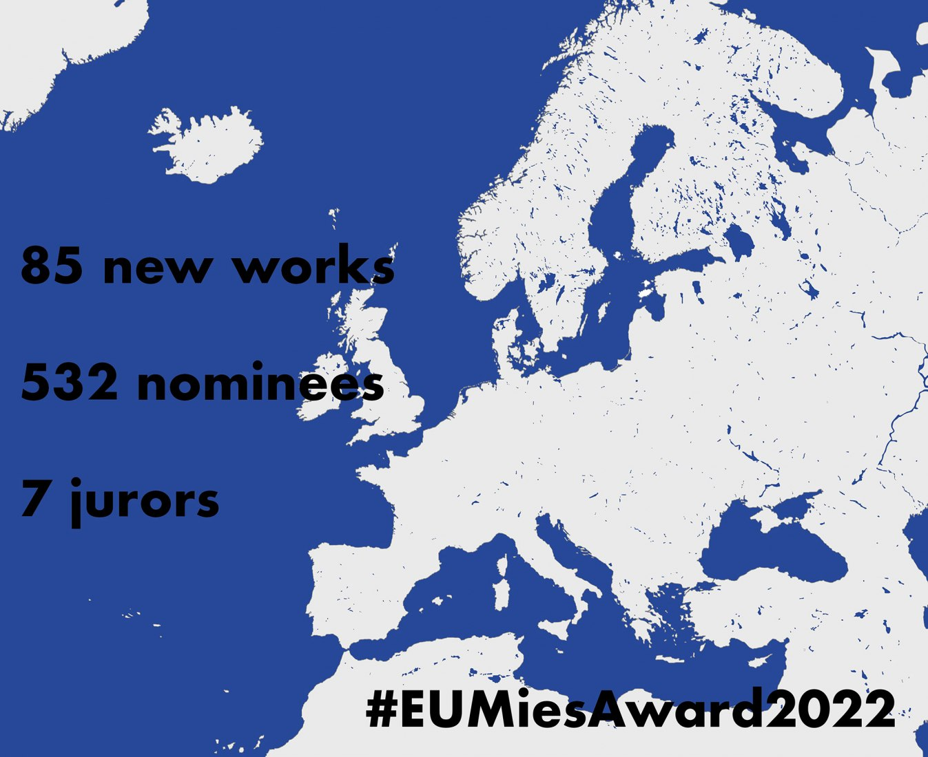 85 new works nominated to the EU Mies Award 2022.