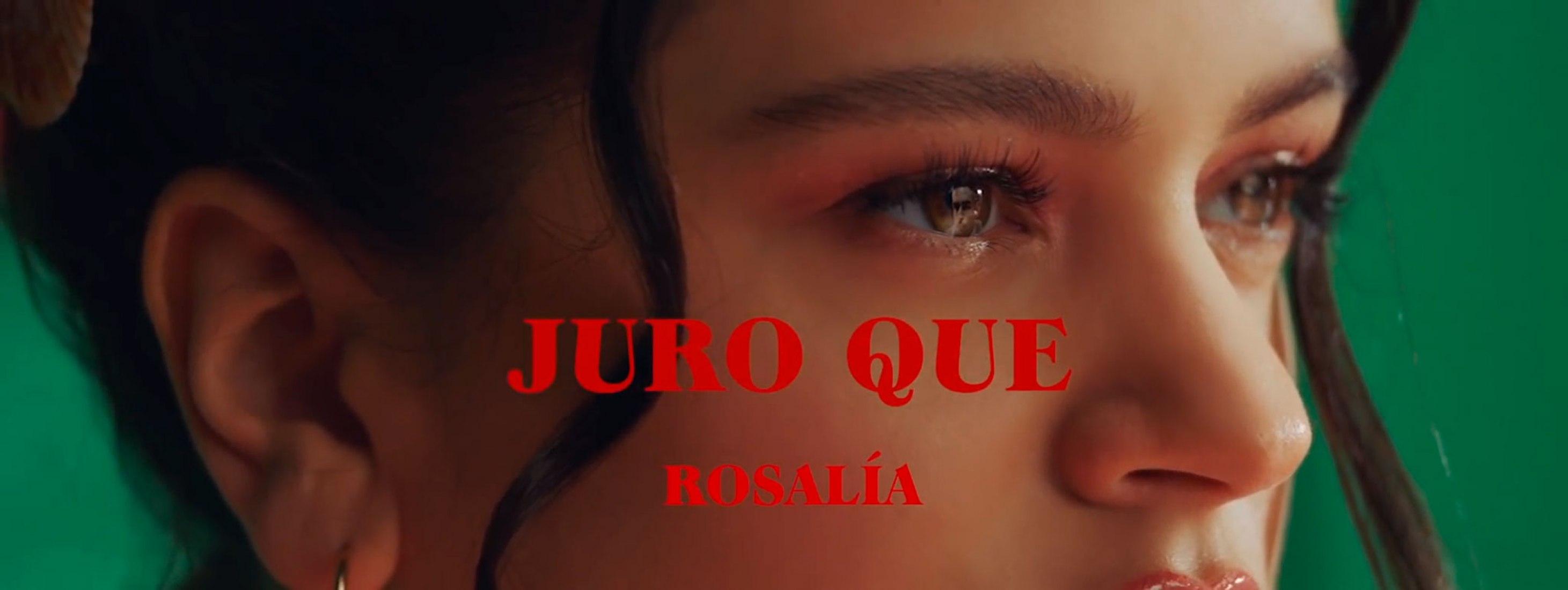 Juro Que por Rosalía