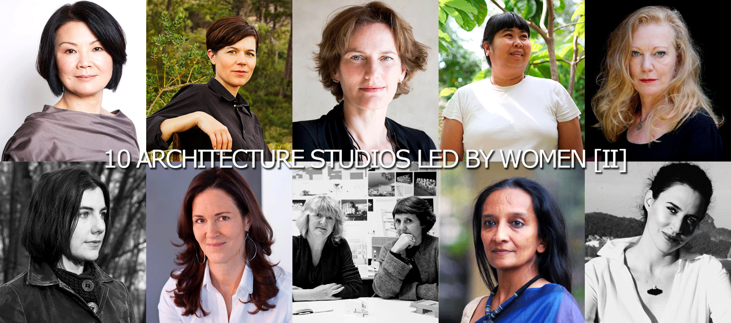 10 Architecture Studios Led by Women [II]