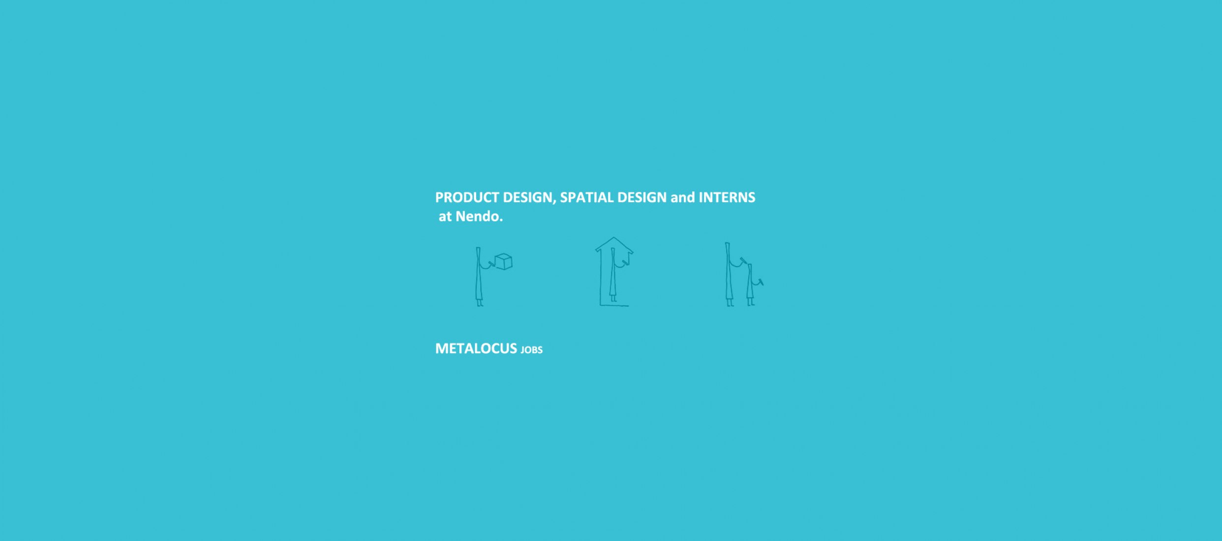 Product design, Spatial design and Interns at Nendo