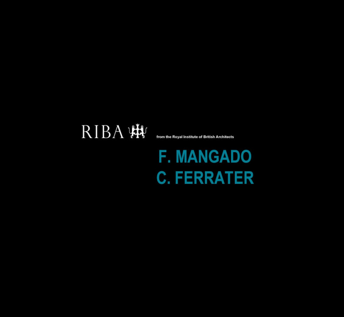 MANGADO AND FERRATER TO RIBA