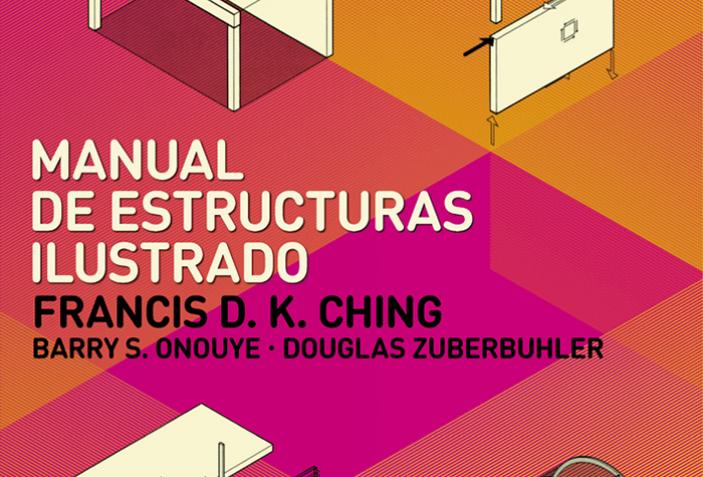 Manual De Estructuras Ilustrado Sobre Arquitectura Y